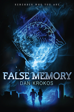 ♥ Cover Love ♥ for False Memory (False Memory #1) by Dan Krokos