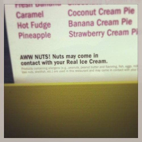 I worry about someone getting their nuts in my ice cream.