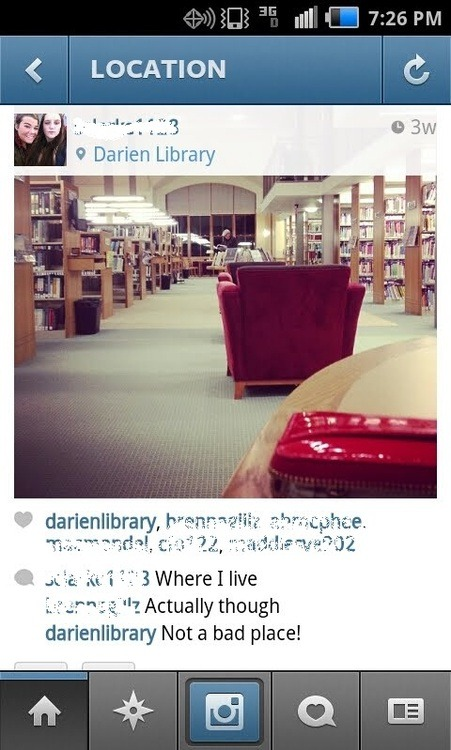 darienlibrary:  One of my favorite things to do on Instagram is search for photos teens have taken in the Library and then creepily comment on them.  Current favorite use of social media by libraries yet.