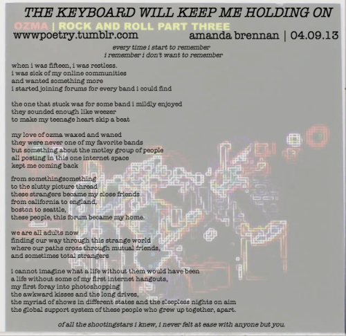 wwwpoetry:  day nine: the keyboard will keep me holding on  for all my ozma fan forum friends <3