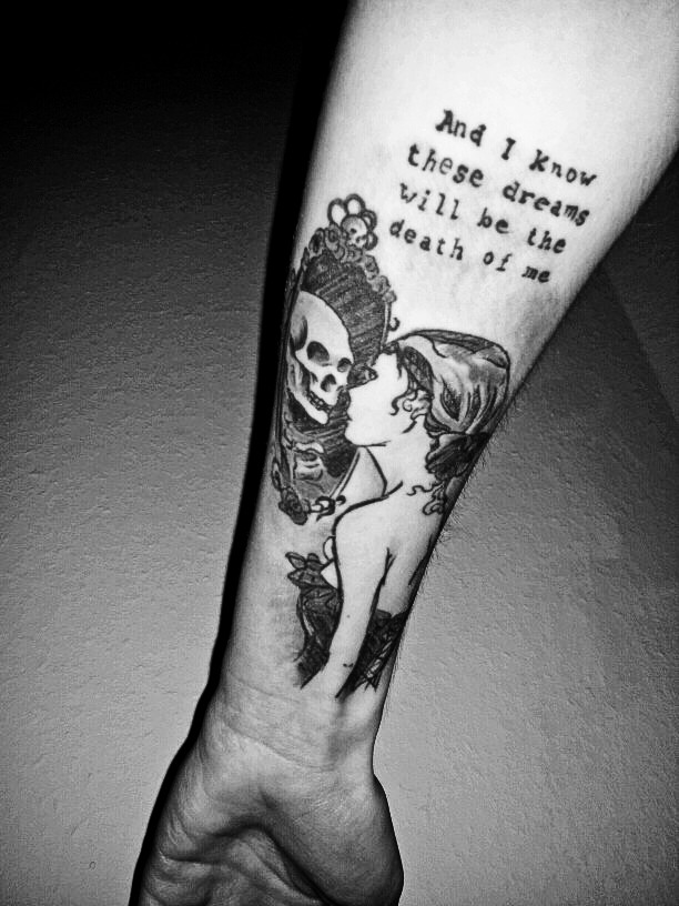 "fuckyeahtattoos:  ""and i know these dreams will be the death of me""first tattoo done by robby welke, illustration of skin. berlin, germanyhttp://fastallein.tumblr.com"