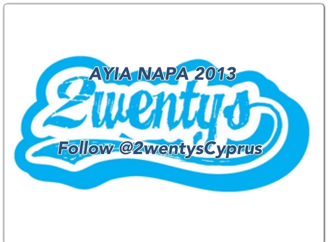 EVENTS: AYIA NAPA EVENTS @2WENTYSCYPRUS FOLLOW THESE GUYS IF YOUR HEADING OUT TO AYIA NAPA THIS SUMMER GUARANTEED MADNESS @2WENTYSCYPRUSView Post