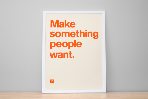 The Y Combinator motto, in poster form.