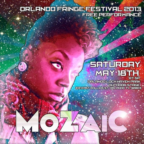 mozaicsoul:  Next Sat! May 18th! Ill be performing at the Orlando Fringe Festival 2013! At Loch Haven Park! Outdoor Stage! @ 5p!! Also will be Debuting a NEW COVER 🎶 Selling Earrings as well #MoZaicsPieces 812 East Rollins St. Orlando, FL 32803 OH YEA, AND ITS FREEEE!!! 🙌🎶🎤😜🎸