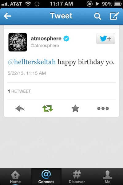 Cause atmosphere is the best & told me happy birthday.