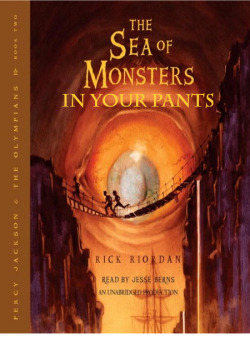 Percy Jackson & the Olympians: The Sea of Monsters in Your Pants  Submitted by thesopraltonor