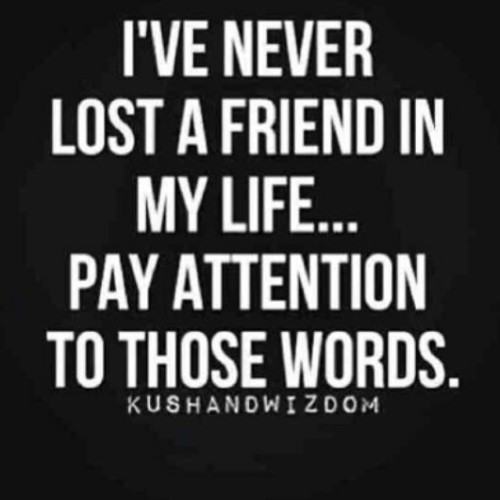 #repost i don't use the term friend loosely. Associates come and go my friends are there for the duration