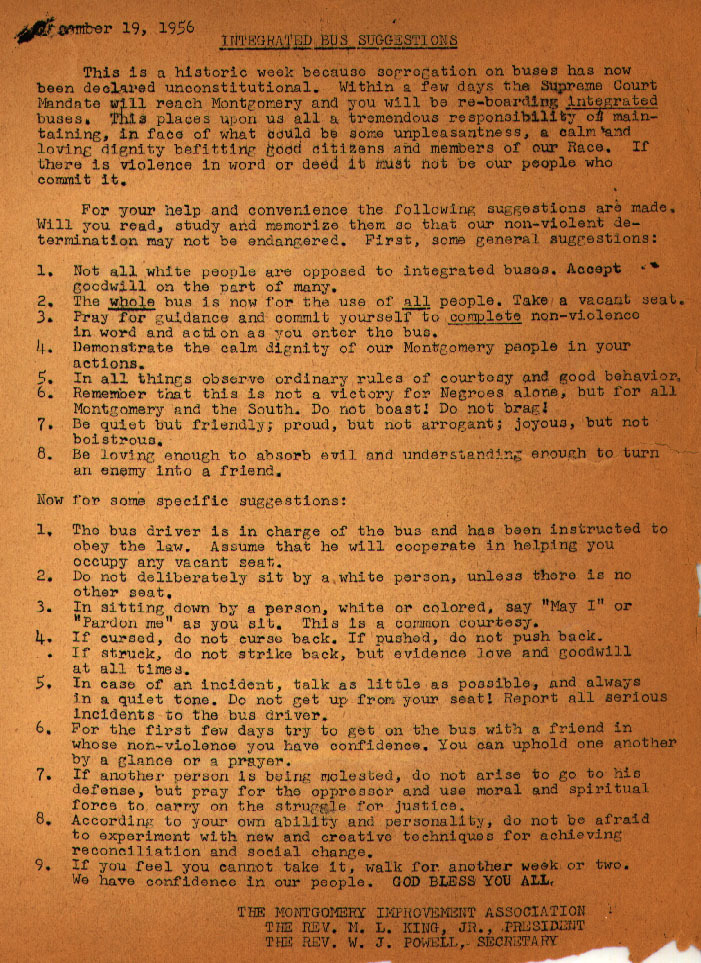 This amazing document, uncovered by Slate, shows off the internals of the nonviolent strategy that Martin Luther King Jr. successfully used to protest against segregation in the South. The document, created after the integration of Montgomery, Alabama's bus system, offers up advice on how people should act on buses without resorting to violence.