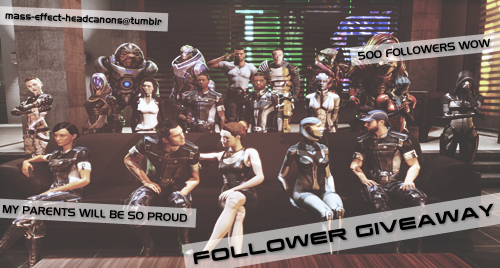 mass-effect-headcanons:  MASS EFFECT HEADCANONS 500 FOLLOWER GIVEAWAY THE BASICS You must be a follower (duh) One like, one reblog - multiple reblogs won't be counted! Giveaway ends May 10th, 2013, winners will be chosen by random draw BONUS ROUND! +1 entry for submitting a headcanon to the blog +1 entry for submitting your Shepard to Shepard Sunday BUT WHY SHOULD I BOTHER, INFORMATIONAL BLOG POST? Your choice of Kaidan Armor Stripe Hoody [Men's/Women's] or N7 Armor Stripe Hoody [Men's/Women's] A Mass Effect story written for you by the amazing Mrsalenko A single character half-body commission from the incomparable Iron-Han 1st prize: Choose from one of the three fabulous gifts above! 2nd prize: Choose from one of the two fantastic gifts left! 3rd prize: You definitely get something! Go you!