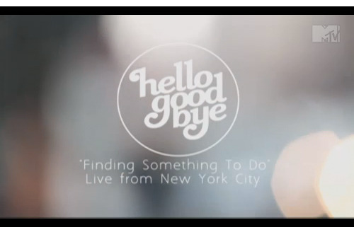 "MTV Buzzworthy is premiering Hellogoodbye's ""Finding Something To Do"" video, featuring footage from their holiday show in New York. Watch it HERE. The digital deluxe edition of Would It Kill You? is now available, download it now on iTunes."
