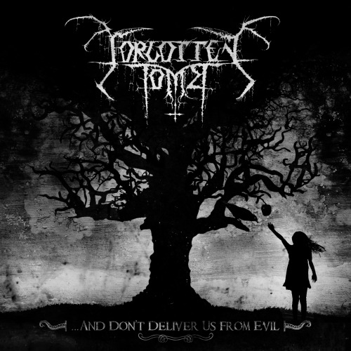 Forgotten Tomb // …And Don't Deliver Us From Evil (2012)