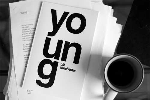 "brightlightsloudnoises:   Click here to buy ""young"", a collection of poetry by Bill Winchester(brightlightsloudnoises) on Lulu.com—$10 Will soon be on Amazon.com and CreateSpace."