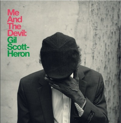 Me and the devil- Gil Scott-Heron