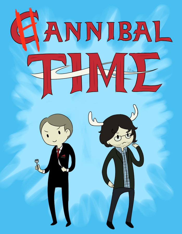 out-there-on-the-maroon:  rocketkidzz:  Hannibal Time! Come grab your friends We'll cook them with bacon and eggs With Will the Empathetic And Hannibal the Cannibal I hope you're hungry cause it's Hannibal Time!  This fandom will be the death of me. I'm laughing so hard right now …