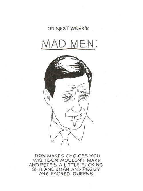 amajor7:  This isn't even funny I just love Mad Men and want to talk about it all the time.