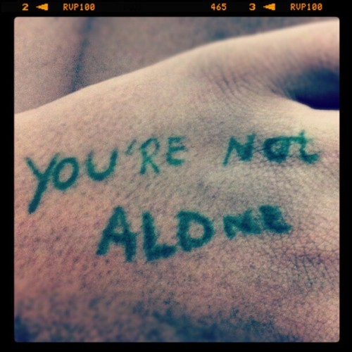You're Not Alone…(8)