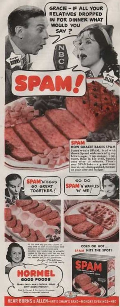 weirdvintage:  George Burns and Gracie Allen for Spam, 1940 (via Vintage Ad Browser)  HAHAHAHAHA SO GROSS so funny