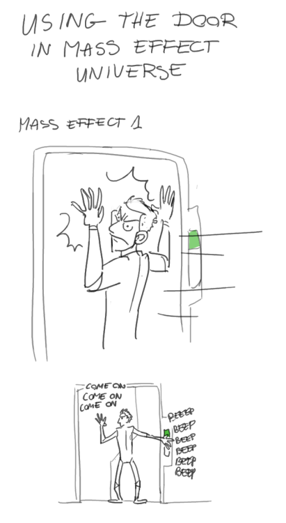 haffri:  I had some serious issues with usable objects not highlighting properly in ME2 and ME3, but in ME2 the consequences of that were not nearly as tragically amusing as in ME3.