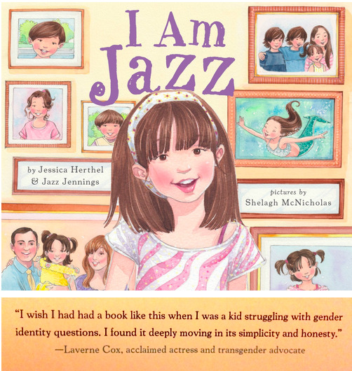 adventuresinlearning:  BRAND NEW Book!  I Am Jazz by   Jessica Herthel Summery:   I Am Jazz is the story of a transgender child based on the real-life experience of Jazz Jennings, who has become a spokesperson for trans kids everywhere. From the time she was two years old, Jazz knew that she had a girl's brain in a boy's body. She loved pink anddressing up as a mermaidand didn't feel like herself in boys' clothing. This confused her family, until they took her toa doctorwho said that Jazz was transgender and that she was born that way. Jazz's story is based on her real-life experience and she tells it in a simple, clear way that will be appreciated by picture book readers,their parents, and teachers.  This new book is awesome! Glad Gender is becoming more of a nuance conversation! Great to think kids can have a book to help them feel more at home in their body! Excited to get this for our class. We are very sensitive to this in our class and we are hoping to create a community in our class that in open to any identity that students feel good about themselves. Find it here and please support it or share it! -Adventures in Learning