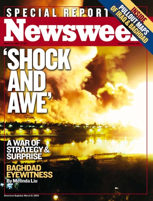 nwkarchivist:  'SHOCK AND AWE' On the 10th anniversary of the Iraq War, browse our 40 covers.