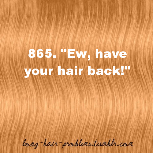 Long Hair Problems
