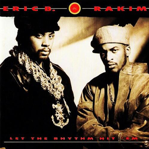Eric B & Rakim released Let The Rhythm Hit 'Em 23 years ago today.