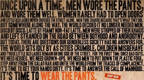 This one's for the men: #wearthepants via @DockersKhakis #manifesto