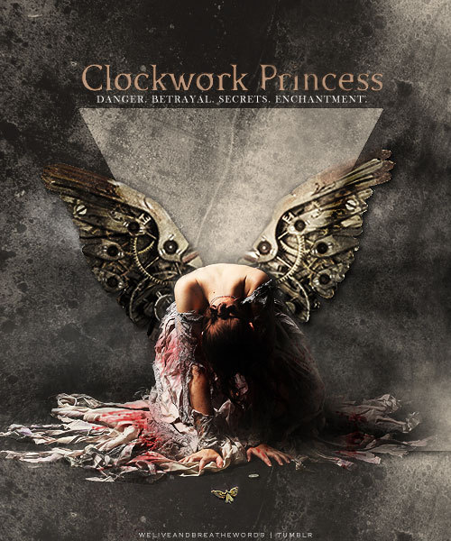 cassandraclare:  Pretty! weliveandbreathewords:  Clockwork Princess fanmade cover x