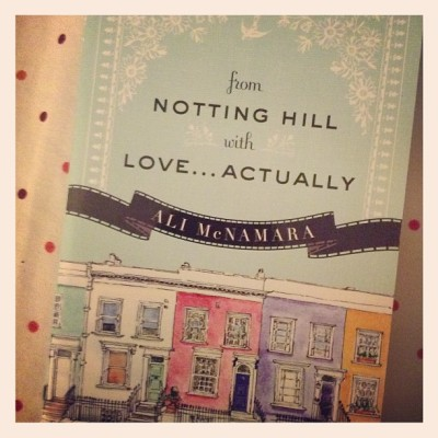 From Notting Hill with Love .  . . Actually — Ali McNamara #bookhaul