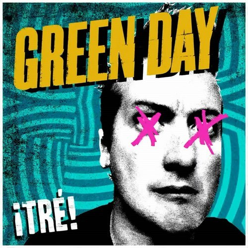 Green Day- Tre