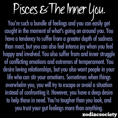 zodiacsociety:  Pisces and the inner you.