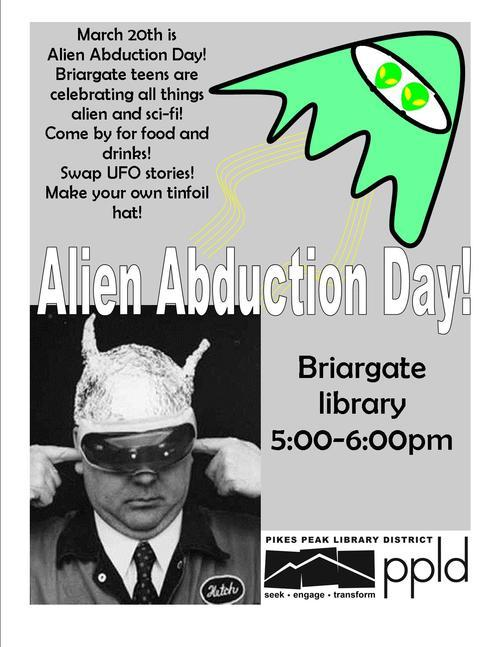 Today today! The aliens are coming to take me away! Happy Alien abduction day everybody!