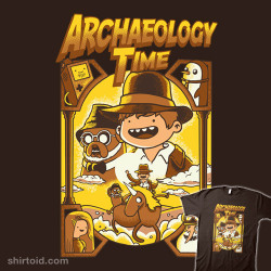 shirtoid:  Archaeology Time by Fuacka is available at Redbubble  A shirt after my own heart.