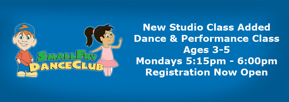 We have a new class starting soon!  Mondays 5:15pm - 6:00pm - 3-5yrs Registration now open. Visit our website at www.SmallFryDanceClub.com