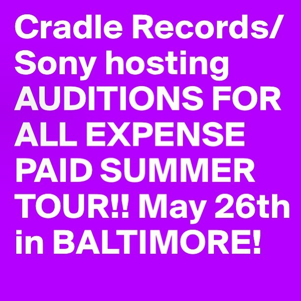 audition $30, 7min set and $10 door for everyone if you bring out 6 people we give you 12mins stage time. Audition place and date: May 26, Baltimore 21202 @ 5 Season 830 Guilford Ave @8pm PS. We will offer 4 artists a single deal from our label #TourAudition #IndieArtist #Sony #Rappers #dmv #dmvartist