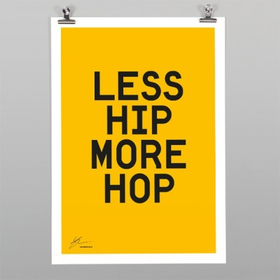 betype:  Less Hip More Hop Print  Get inspired on Betype.co