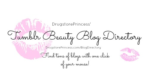 As promised, the Tumblr Beauty Blog Directory has been updated!  If you have been looking for some new Makeup, Nail Art, Hair or Skincare blogs, you can now visit DrugstorePrincess.com/BlogDirectory and fine lots of great blogs at your fingertips! BUT I know that many other Beauty Blogs are still out there that weren't added to the Directory today, so I'm making this post another opportunity for you to add yourself!  Please reblog this post and add your URL at the bottom (so that I can quickly find it in the notes) and I will be updating again in the middle of the month. If you are a Beauty Blog, please reblog this post to show support for your fellow #BBloggers - this is a community that is growing rapidly and can really learn from one another, so you shouldn't feel embarrassed  for adding yourself or sharing the love!  I personally had a lot of fun going through all of these blogs and seeing everyone's unique perspective.  There are tons of people out there right now searching for a blog like yours, and readers could really learn a lot from YOU, so get yourself out there!  :)