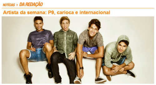 p9official:  O P9 é o artista da semana do PMC! Confira: http://ow.ly/l44qD P9team