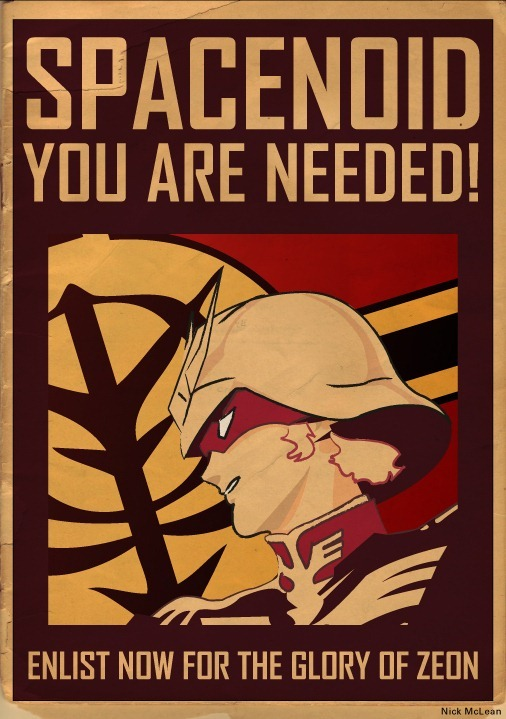 Join Zeon! Fantastic Gundam Propaganda Poster Great art from Nick McLean. Could you imagine a Gundam MMO similar to that of Star Wars Galaxies where the factions actually mattered? A guy can dream. All I know is we need more Gundam stuff in the East. Check It: More Gundam on AlbotasBuy It: Dynasty Warriors: Gundam 3