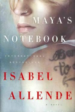NEW from award-winning author Isabel Allende: MAYA'S NOTEBOOK Pick up your copy today at One More Page!