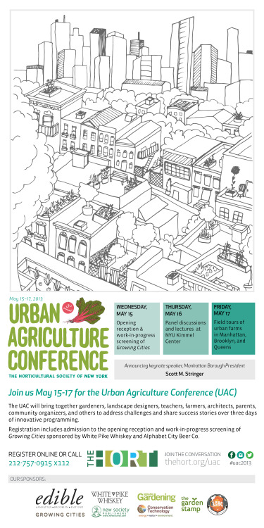 The can't miss Urban Agriculture Conference begins May 15.  Please register today.  Did you know that your Horticultural Society of New York membership qualifies you for a 10% at our shop? Contact us for more details.   Register online at www.Thehort.org/uac