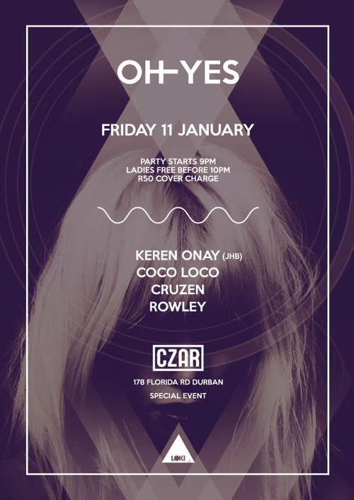 Poster for CZAR, OH YES party, twice a month every Friday.