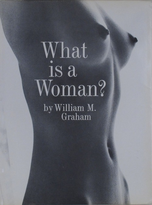 What Is A Woman? by William Graham  http://paper-cavalier.myshopify.com