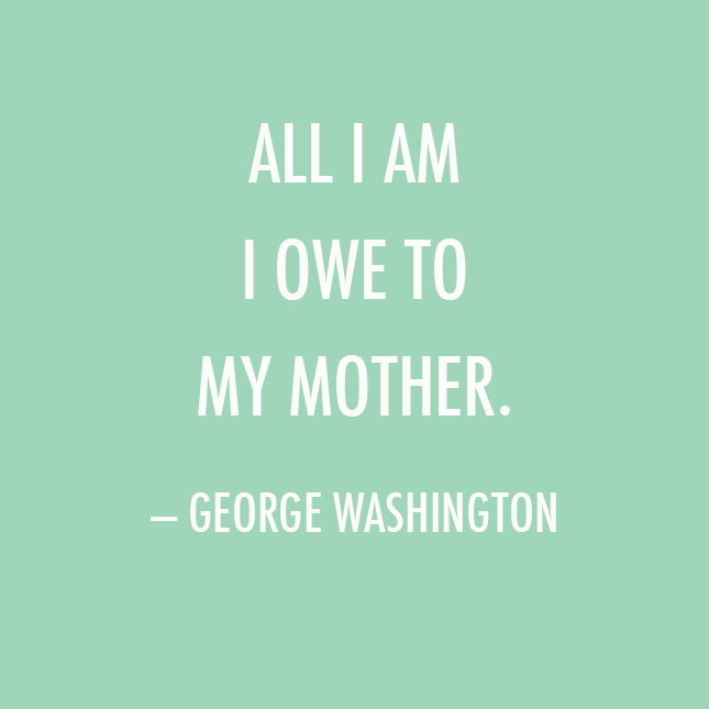 A Mother's Day inspired quote for this week's Motivational Monday.