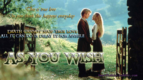 beerfishie:  The Princess Bride by beerfishie Our favorite theme around these parts, TRUE LOVE. Or Twoo Wuv.