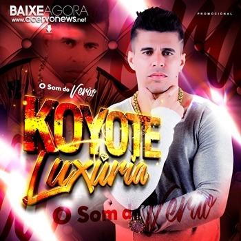 Koyote Luxúria - O Som do Verão - 2k17