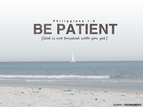 "ibibleverses:  Download Today's background at http://crossmap.christianpost.com/backgrounds/be-patient-2065Sometimes when God is doing a work in our lives, it can begin to feel a little uncomfortable. We may encounter people who are hard to get along with or have circumstances that seem beyond our control. When this happens, instead of complaining, getting sour or trying to change everything around you, why don't you look deep inside and say, ""Lord, thank You for doing a work in me."" See, I've learned that God is more interested in changing me than He is in changing my circumstances. If I choose to stay sour because I'm not getting my way or discouraged because things aren't happening on my time table, that's going to keep me right where I am."