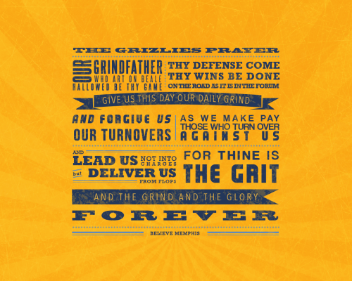 The Grizzlies Prayer. Graphic by me, words by Reddit. For sale HERE!