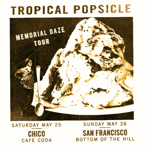 MEMORIAL DAZE Chico | San Francisco
