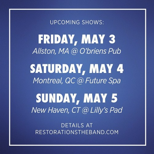 restorations:  Fleeing the country this weekend.